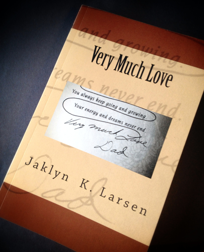 Very Much Love by Jaklyn Larsen, coming soon!